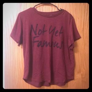 """Not Yet Famous"" Graphic T"